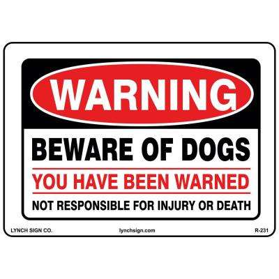 14 in. x 10 in. Warning Beware Of Dogs Sign Printed on More Durable Thicker Longer Lasting Styrene Plastic