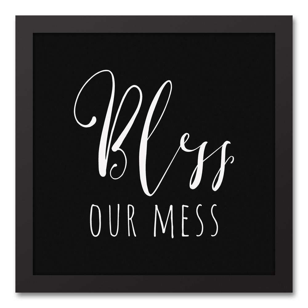 12 in. x 12 in. ''Bless Our Mess'' Printed Framed Canvas