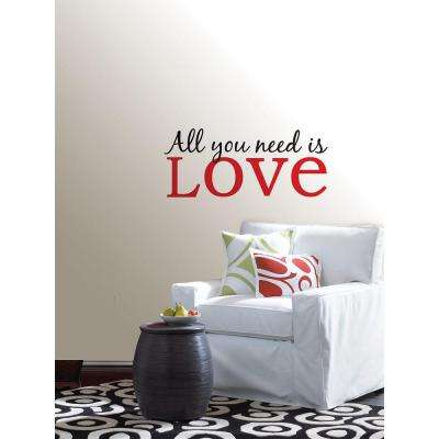 Peel and Stick All You Need is Love Wall Decal
