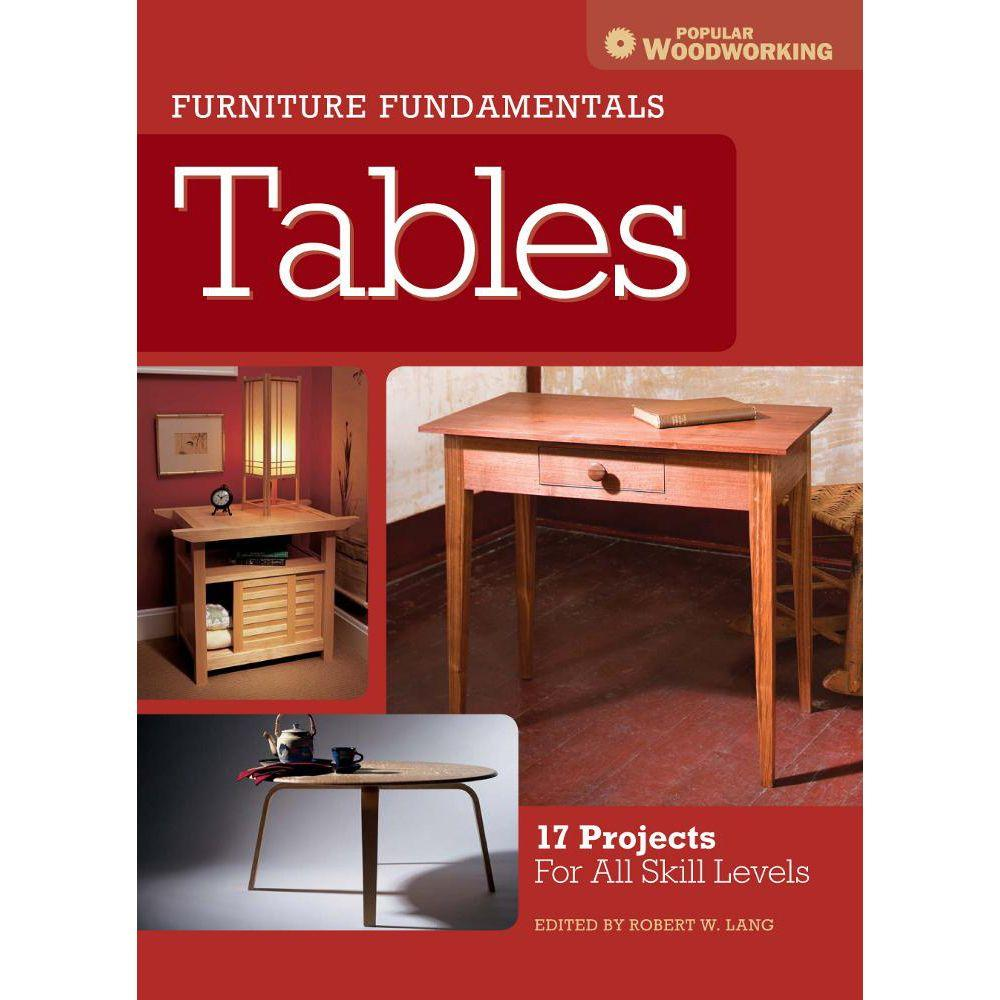 null Furniture Fundamentals - Tables: 17 Projects for All Skill Levels