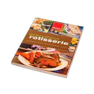 Everything Rotisserie Cookbook