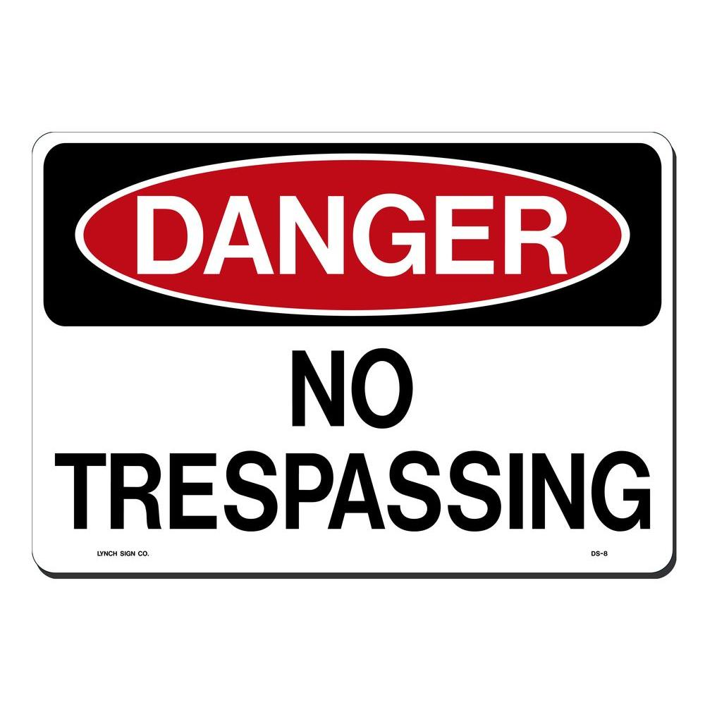 14 in. x 10 in. Danger No Trespassing Sign Printed on