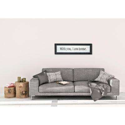 "11.25 In. H x 39.25 In. W ""With You I Am Home"" by JLB Framed Printed Wall Art"