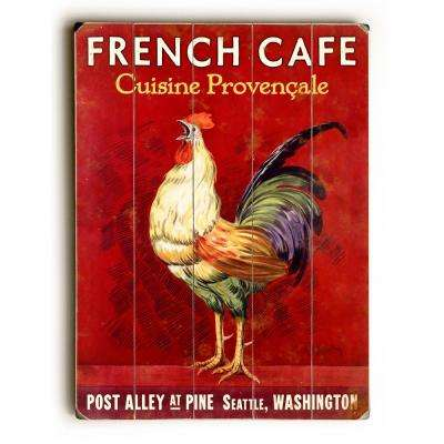 "30 in. x 40 in. ""French Caf Rooster"" by Mondiale ""Planked Wood"" Wall Art"