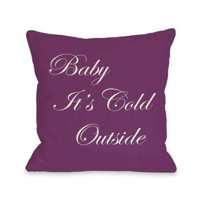 Baby It's Cold Outside Reversible 16 in. x 16 in. Decorative Pillow
