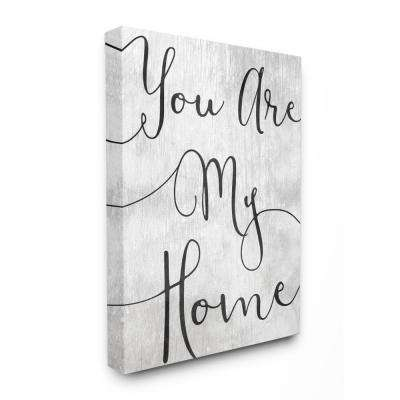 "16 in. x 20 in.  ""You Are My Home Cursive Typography"" by Daphne Polselli Canvas Wall Art"