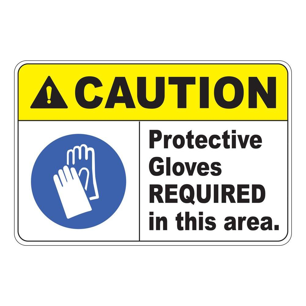 12 in. x 8 in. Plastic Caution Protective Gloves Required Safety