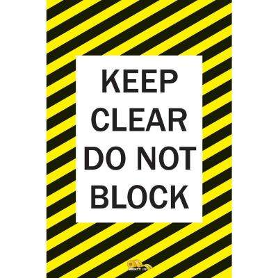36 in. x 42 in. Keep Clear Do Not Block Safety Floor Sign