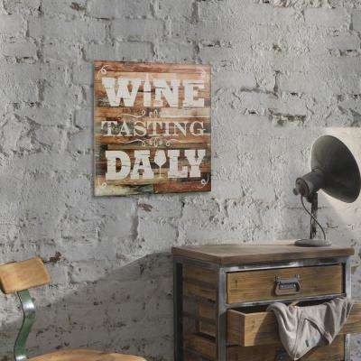 15 in. x 15 in. Wine Tasting Daily Wooden Wall Art