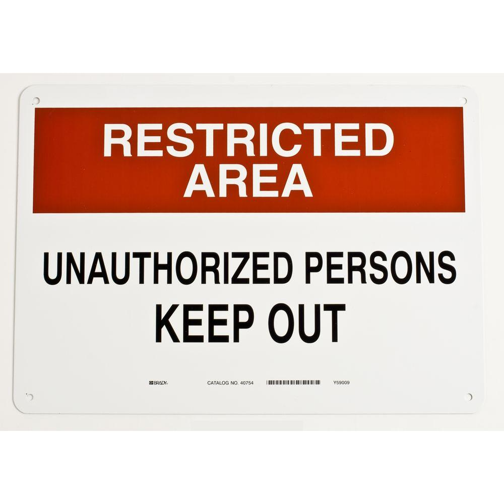 10 in. x 14 in. Aluminum Restricted Area Admittance Sign