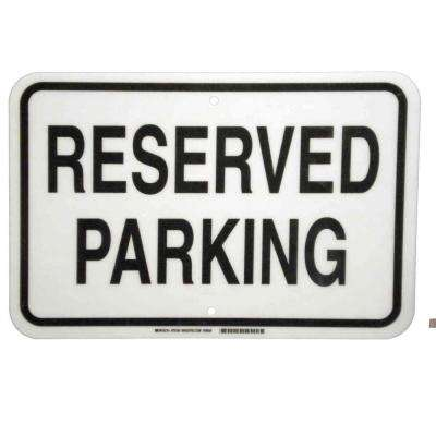 12 in. x 18 in. Fiberglass Reserved Parking Sign