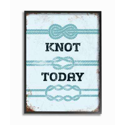 """16 in. x 20 in. """"Knot Today Funny Ocean Beach Typography"""" by JJ Brando Printed Framed Wall Art"""