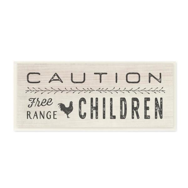7 In X 17 In Caution Free Range Children By Tammy Apple Printed Wood Wall Art
