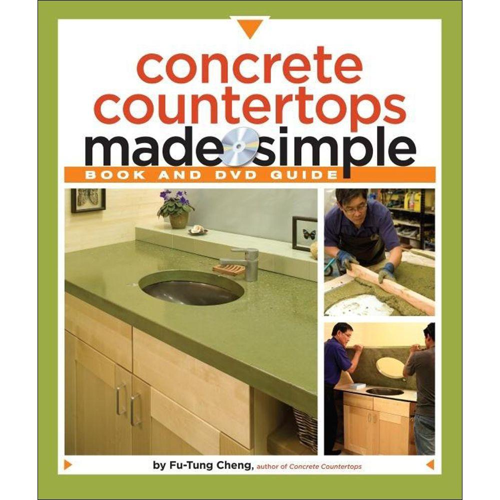 null Concrete Countertops Made Simple Book: A Step-By-Step Guide [With DVD]