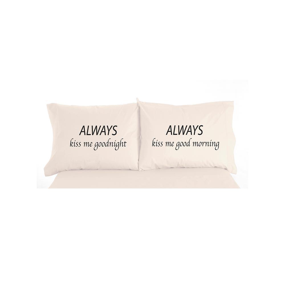 Always Kiss Me Standard Pillowcases (Set of 2)