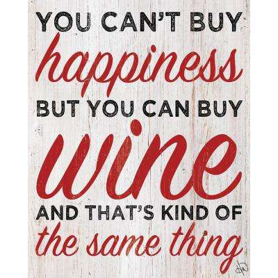 "20 in. x 24 in. ""But You Can Buy Wine"" Planked Wood Wall Art Print"