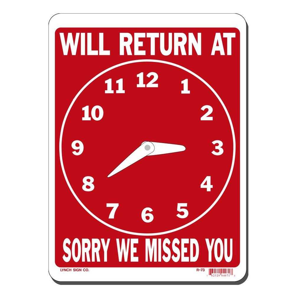 Lynch Sign 8 in. x 11 in. Will Return at Clock Sign Print...