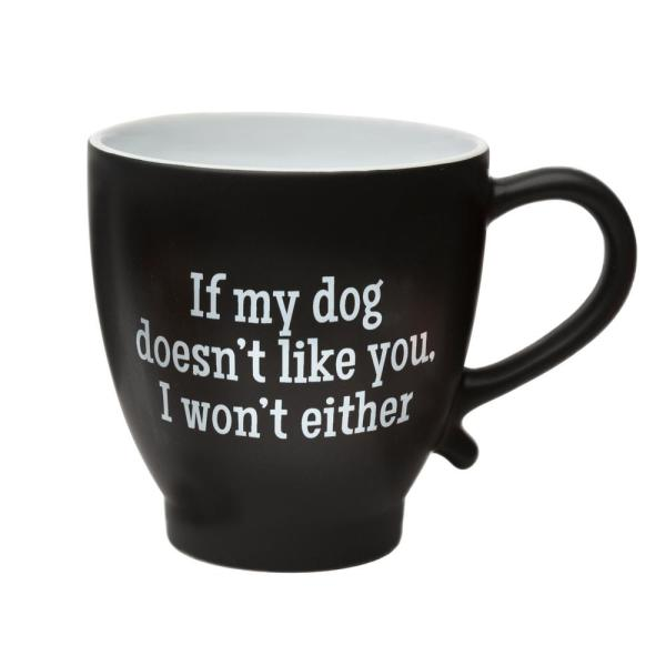 Amici Home If My Dog Doesn't Like You 20 oz. Black-White
