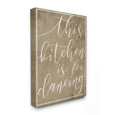 "16 in. x 20 in. ""This Kitchen is For Dancing"" by Daphne Polselli Printed Canvas Wall Art"