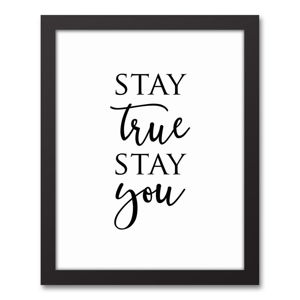 Designs direct 11 in x 14 in 39 39 stay true stay you for Direct from the designers