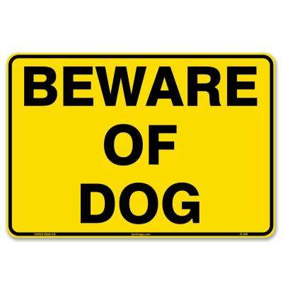 10 in. x 7 in. Beware Of Dog Sign Printed on More Durable Thicker Longer Lasting Styrene Plastic