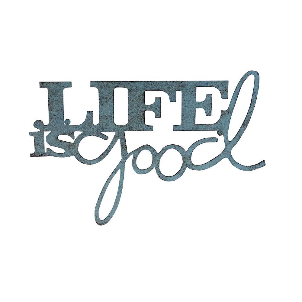 """""""Life is Good"""" Metal Cutout Sign"""