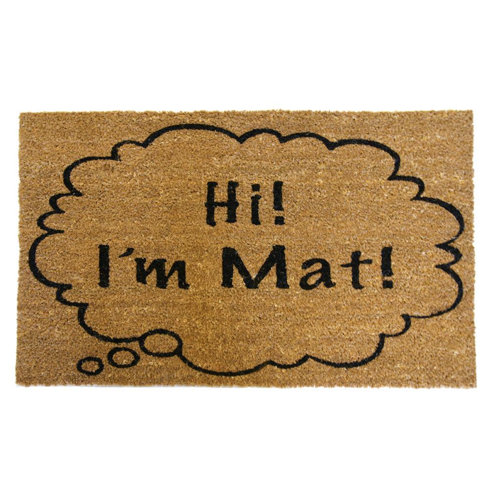 Hi I'm Mat 30 in. x 18 in. Door Mat