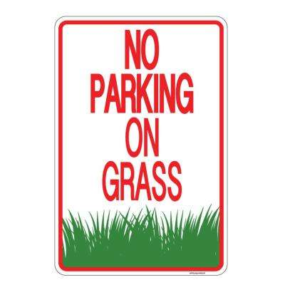 8 in. x 12 in. No Parking On Grass Plastic Sign