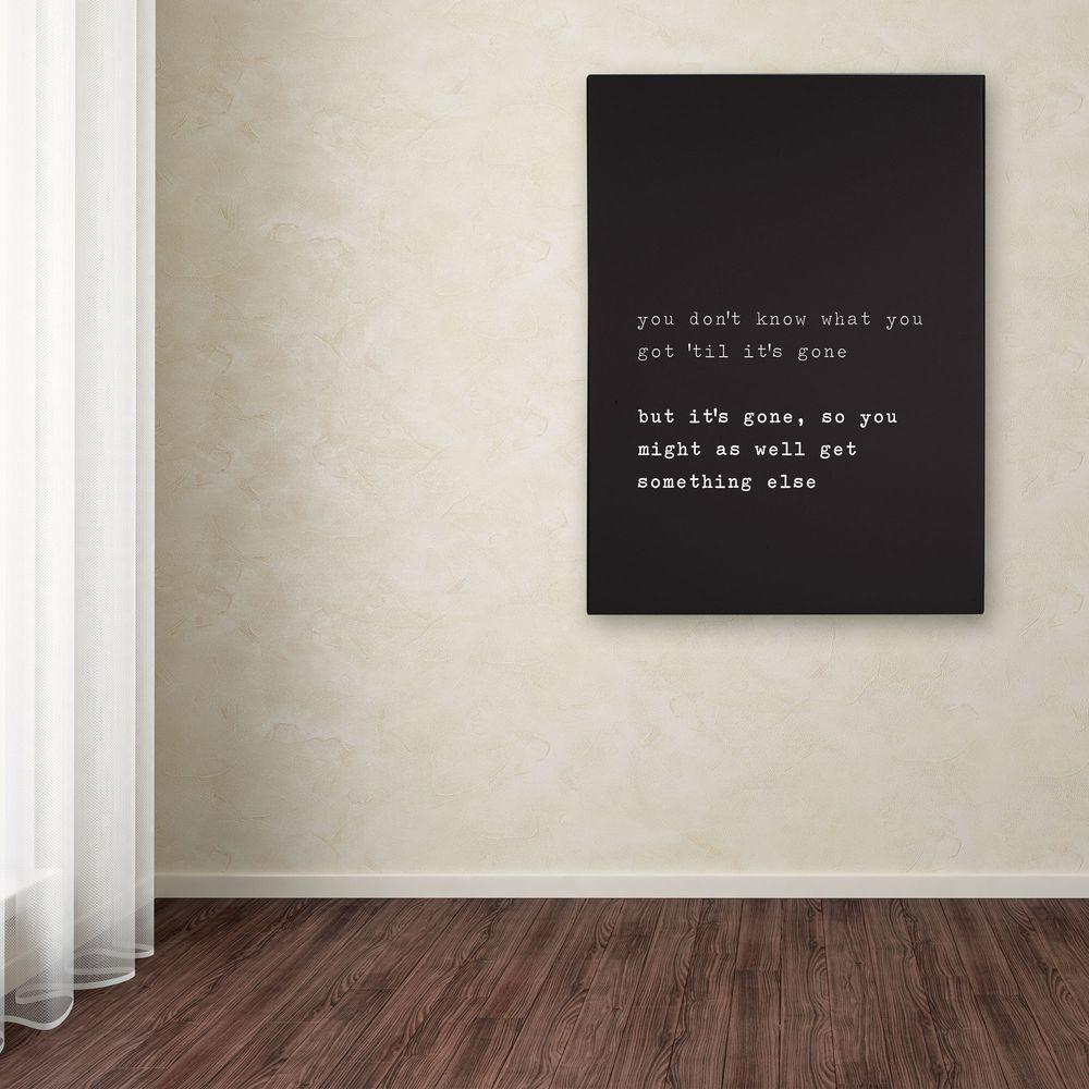 Trademark Fine Art 32 in. x 26 in. Get Something Else Canvas Art