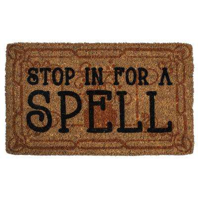 Stop in for a Spell 18 in. x 30 in. Hand Woven Coconut Fiber Door Mat