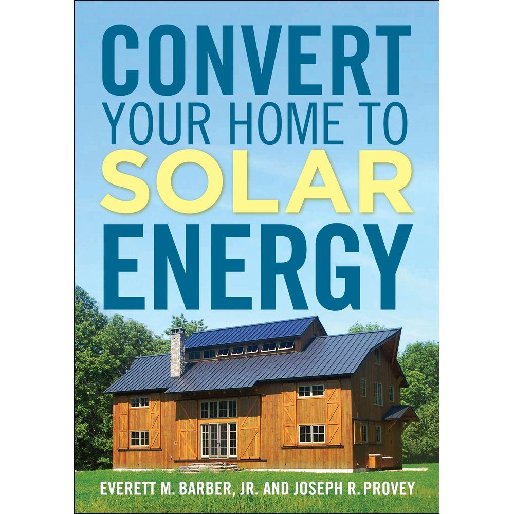 null Convert Your Home to Solar Energy Book