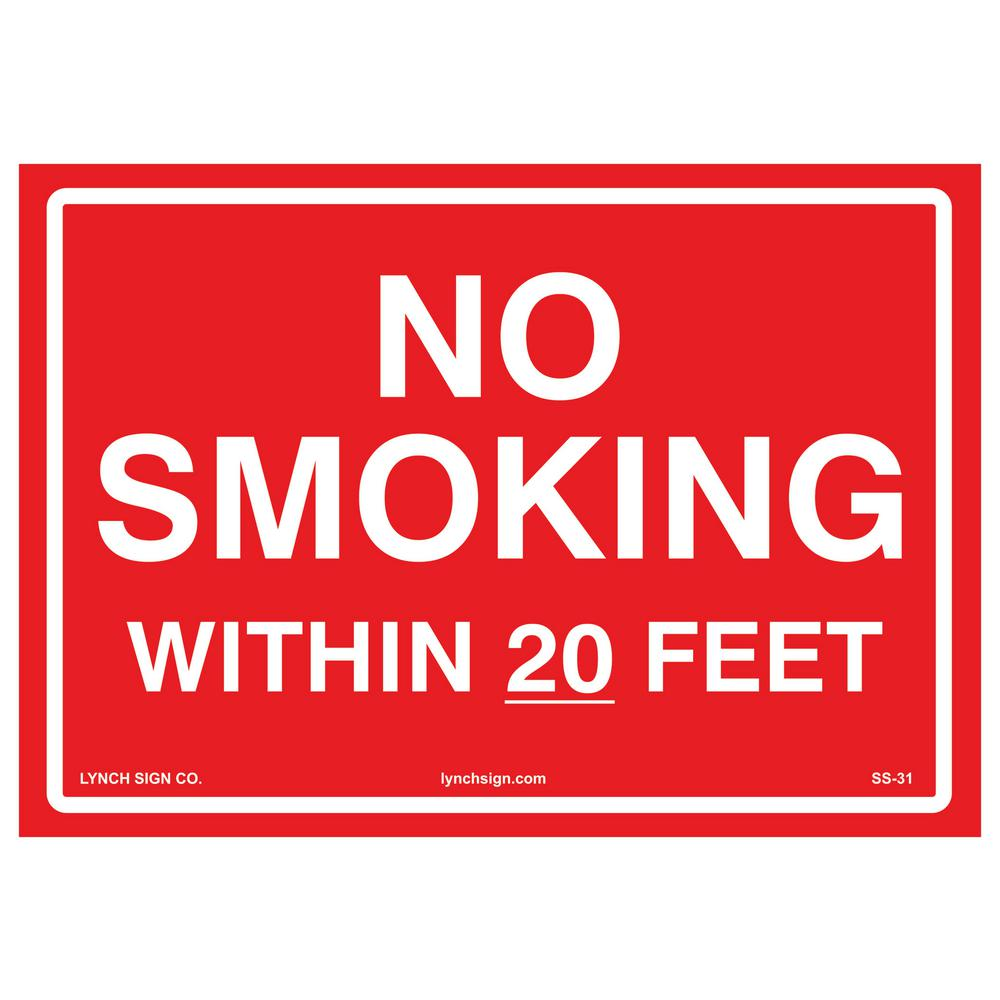 Lynch Sign 10 In X 7 In No Smoking Within 20 Feet Sign
