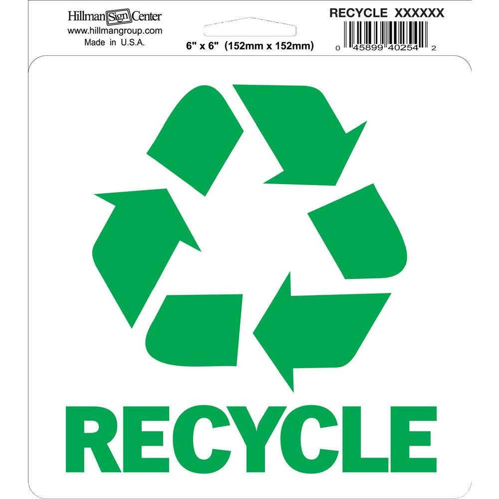 6 In X 6 In Self Adhesive Recycle Sign 843491 The Home Depot