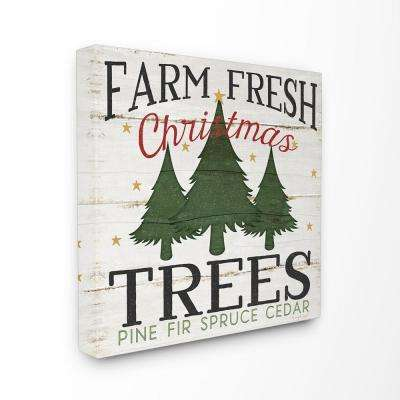 "17 in. x 17 in. ""Farm Fresh Christmas Trees"" by Jennifer Pugh Printed Canvas Wall Art"