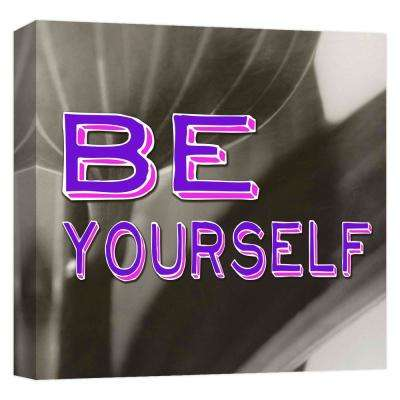 15.inx15.in ''Be Yourself'' Printed Canvas Wall Art