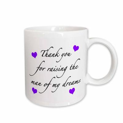 EvaDane Quotes Thank You for Raising the Man of My Dreams Purple 11 oz. White Ceramic Coffee Cup