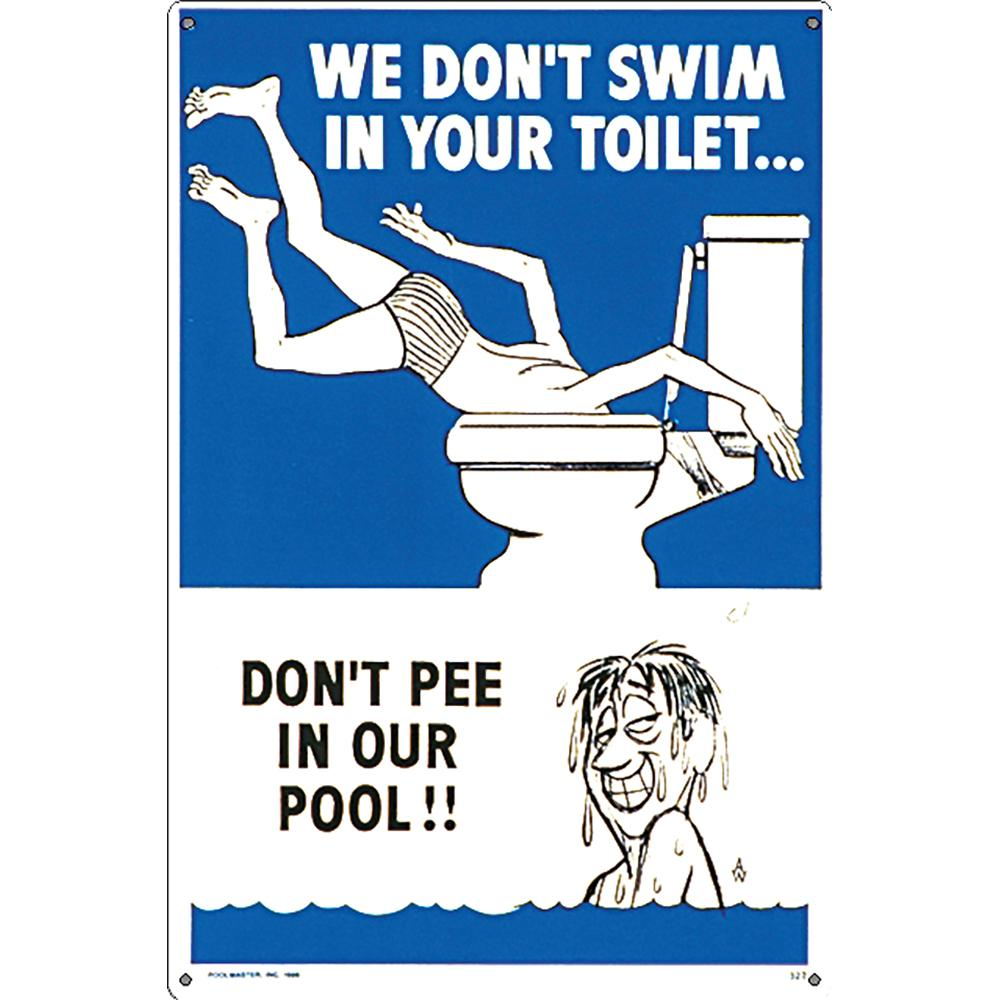 Poolmaster Residential or Commercial Swimming Pool Signs, We Don\'t Swim in  Your Toilet