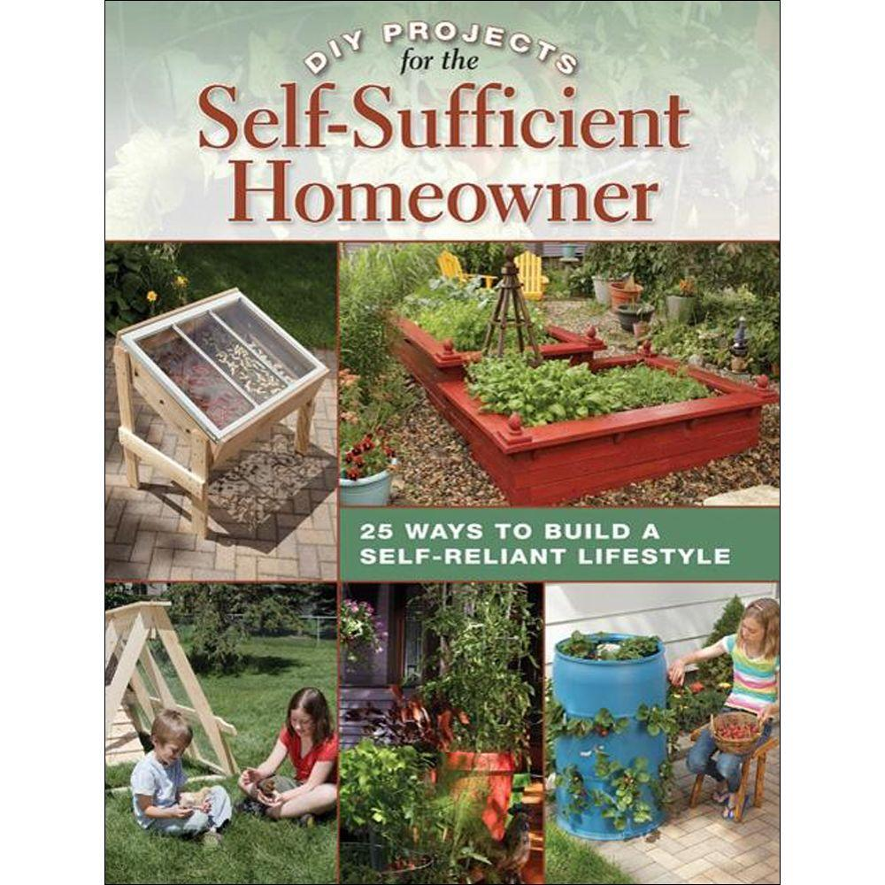 null DIY Projects Book for the Self-Sufficient Homeowner: 25 Ways to Build a Self-Reliant Lifestyle