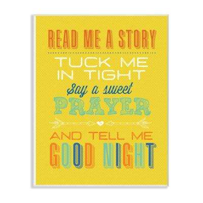 """12.5 in. x 18.5 in. """"Bright Yellow Read Me A Story Mod Lettered Typography"""" by Tammy Apple Wood Wall Art"""