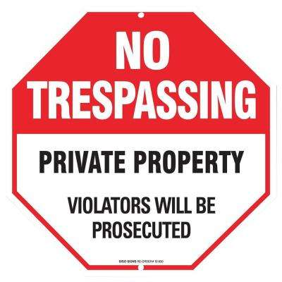 12 in. x 12 in. Aluminum No Trespassing Sign