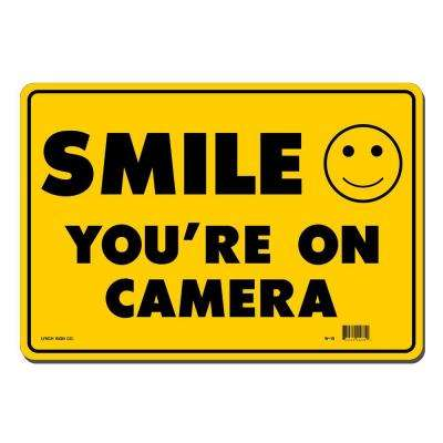 14 in. x 10 in. Smile You're on Camera Sign Printed on More Durable, Thicker, Longer Lasting Styrene Plastic