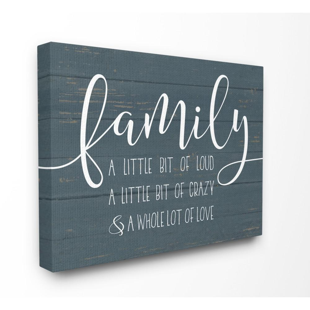 """16 in. x 20 in. """"Family Loud Crazy Love"""" by Lettered"""