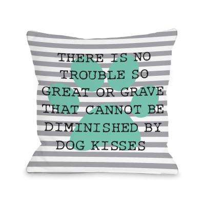 No Trouble Dog Kisses Stripe Paw 16 in. x 16 in. Decorative Pillow