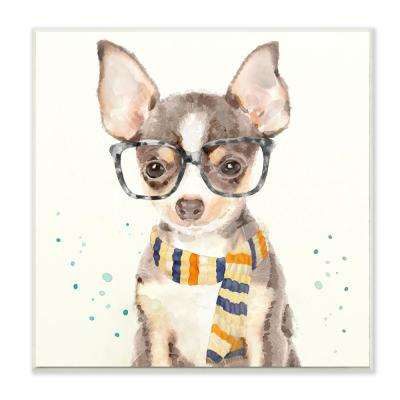 """12 in. x 12 in. """"Hipster Chihuahua Puppy With Glasses And Scarf"""" by Artist Main Line Art and Design Wood Wall Art"""