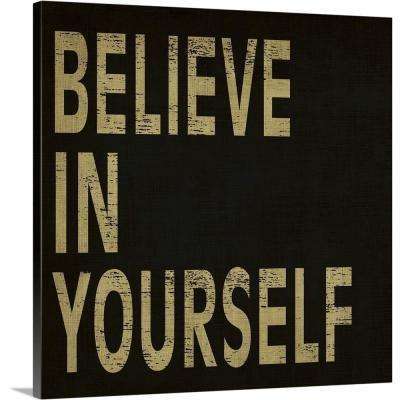 """""""Believe in Yourself"""" by N Harbick Canvas Wall Art"""