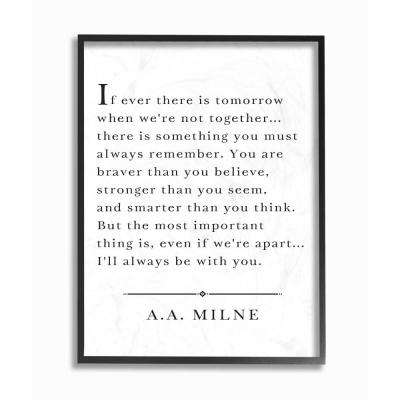 "11 in. x 14 in. ""I'll Always Be With You A.A. Milne"" by Lettered and Lined Wood Framed Wall Art"