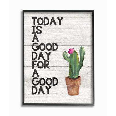 "16 in. x 20 in. ""Today Is A Good Day Cactus Succulent Watercolor"" by Jo Moulton Framed Wall Art"