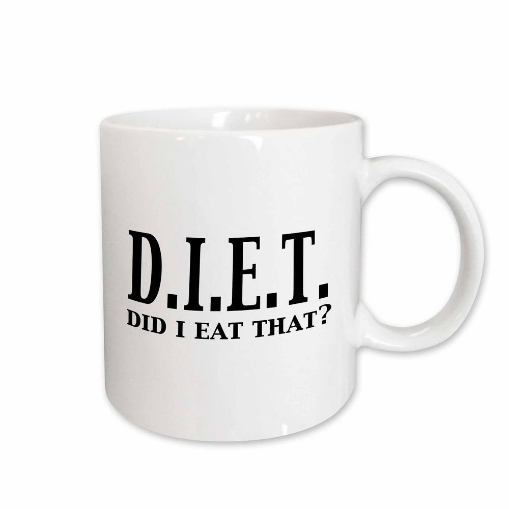 Evadane Funny Quotes Diet Did I Eat That Food Humor 11 oz. White Ceramic Coffee Mug