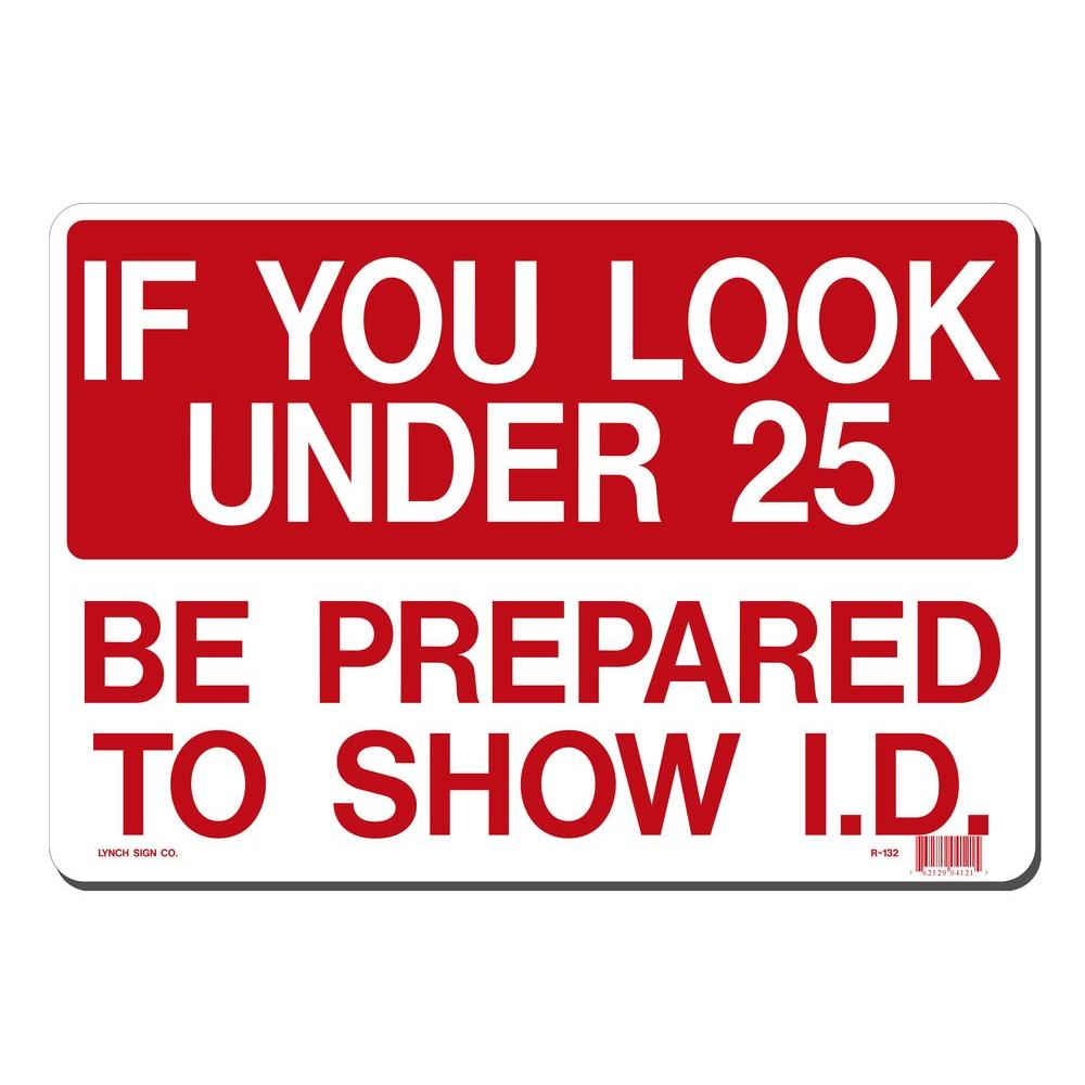 14 in. x 10 in. Be Prepared to Show ID Sign