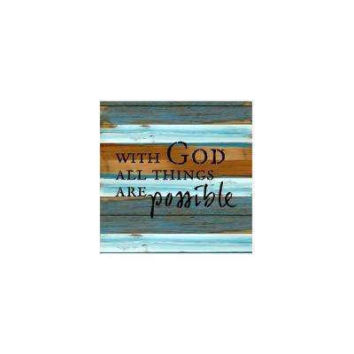 "12 in. x 12 in. ""With God all things are possible"" Printed Wooden Wall Art"